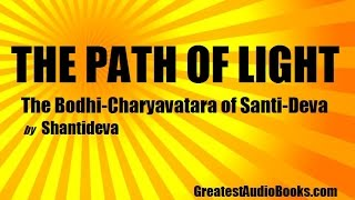 THE PATH OF LIGHT by Shantideva - FULL AudioBook
