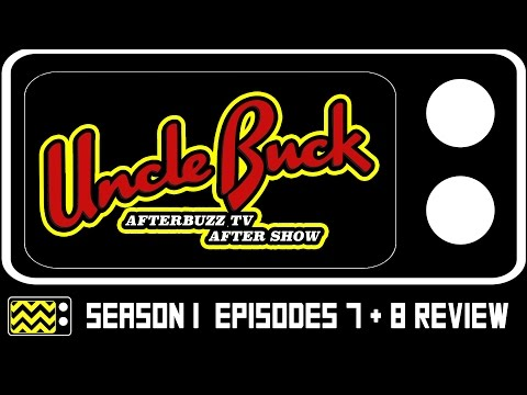 Uncle Buck Season 1 Episodes 7 & 8 Review & After Show | AfterBuzz TV