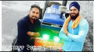 24 25 26 song with tractor tochan  jatt tochan ਮekhma