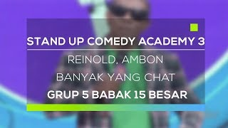 Video Stand Up Comedy Academy 3 : Reinold, Ambon - Banyak Yang Chat MP3, 3GP, MP4, WEBM, AVI, FLV November 2017