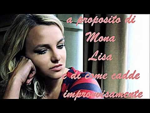 Britney Spears - Mona Lisa (demo) (traduzione in italiano)