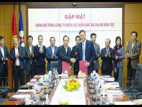 Tăng cường phối hợp giữa Đảng bộ Tổng Công ty Điện lực miền Bắc và Chi bộ Dân tộc