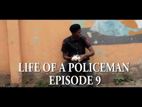 LIFE OF A POLICEMAN EPISODE 9