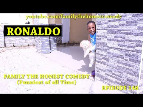 RONALDO (Family The Honest Comedy) (Episode 148)