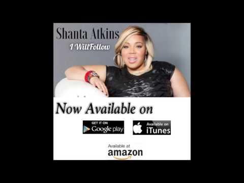 Shanta Atkins I will follow