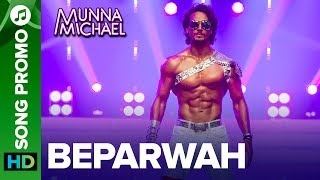 """Check out the other exclusive videos of """"Munna Michael"""" here: http://bit.ly/MunnaMichaelOfficialVideosWatch second lyrical promo of Beparwah song, Tiger Shroff pay the ultimate tribute to the Legend – Michael Jackson in the most spectacular song of the year.Song Name: BeparwahMusic Composer: Gourov- RoshinSingers: Siddharth Basrur and Nandini DebLyrics: KumaarProgrammed & Arranged By: Roshin BaluFull lyrical song coming soon...Additional CreditsBackground ScoreFeel The RhythmMusic: PranaaySinger: Pranaay ft Rahul PandeyLyrics: Pranaay and Sabbir KhanFor caller tunes dial:Airtel - 5432116276138Vodafone - 5379606235Idea - 567899606235BSNL (South/East) - SMS BT space 9606235 To 56700BSNL(North/West)IMI - SMS BT space 6699608 To 56700Aircel - SMS DT space 6699608 To 53000Movie: Munna MichaelCast: Tiger Shroff, Nawazuddin Siddiqui & Nidhhi AgerwalDirected By: Sabbir KhanProduced By: Eros International & Viki Rajani""""Munna Michael"""" releases in theaters on 21st July, 2017.To watch more log on to http://www.erosnow.comFor all the updates on our movies and more:https://www.youtube.com/ErosNowhttps://twitter.com/#!/ErosNowhttps://www.facebook.com/ErosNowhttps://www.facebook.com/erosmusicindiahttps://plus.google.com/+erosentertainmenthttp://www.dailymotion.com/ErosNowhttps://vine.co/ErosNow http://blog.erosnow.com"""