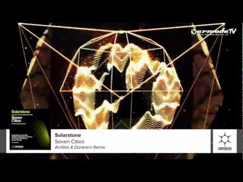 Solarstone - Seven Cities (Antillas & Dankann Remix)