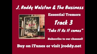Take It As It Comes J Roddy Walston And The Business