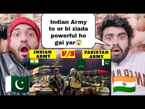 Indian Army Vs Pakistani Army Comparison Unbiased 2021 Reaction By|Pakistani Bros Reactions|
