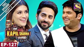 Video The Kapil Sharma Show - दी कपिल शर्मा शो- Ep-127 Part 1 - Bareilly Ki Barfi Special-12th August 2017 MP3, 3GP, MP4, WEBM, AVI, FLV November 2018