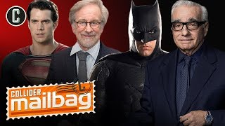 A Steven Spielberg Superman Movie or a Martin Scorsese Batman Movie. Choose! - Mailbag by Collider