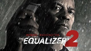 Nonton The Equalizer 2  2018    Denzel Washington Film Subtitle Indonesia Streaming Movie Download