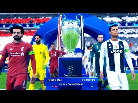 FIFA 19 | LIVERPOOL VS JUVENTUS | UEFA Champions League Final | Gameplay PC