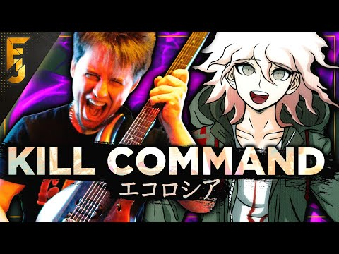 EKOROSHIA / Kill Command [METAL] - Danganronpa 2
