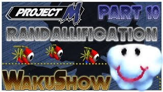 Randallification a Project M randall compilation + Playlist