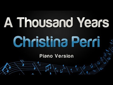 Christina Perri - A Thousand Years (Piano Version)