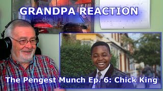 Please help me work towards my goal of 5,000 Subscribers!SUBSCRIBE HERE ► https://www.youtube.com/c/GrandpaReactsHey Guys, Grandpa Reacts coming at you with another Reaction video.Today we are going to be reacting to The Pengest Munch Ep. 6: Chick King (Tottenham) Follow my Facebook page for updateshttps://www.facebook.com/GrandpaReacts/https://www.facebook.com/profile.php?id=100015993844810If you enjoyed the video please comment, like and subscribe for more videos to come.  Leave your video suggestions in a comment down below, or email them to me at - grandpareacts@gmail.comORIGINAL VIDEO - GO SUBSCRIBE TO THEIR CHANNELhttps://www.youtube.com/watch?v=C0_1g5FVYAc&t=8sBACKGROUND MUSIC -  GO SUBSCRIBE TO HIS CHANNELGiyo - Amazing artist, go and support his music.https://www.youtube.com/user/GiyoMusic/featuredChannel Art by Henry Brownhttps://www.youtube.com/channel/UCU9PIQOBnrjN2D8YNFoffOA/featured