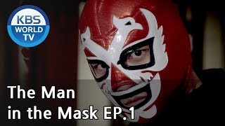 Video The Man in the Mask | 복면검사 EP.1 [SUB:KOR, ENG, CHN, MLY, VIE, IND] MP3, 3GP, MP4, WEBM, AVI, FLV Desember 2018