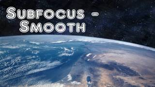 Subfocus - Smooth (HD 1080p)
