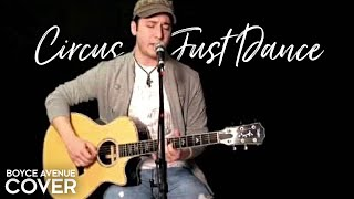 Britney Spears / Lady Gaga - Circus / Just Dance (Boyce Avenue acoustic cover) on iTunes&Spotify