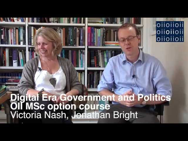 Digital Era Government and Politics: OII MSc Option Course