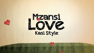 Video Mzansi Love Kasi Style   Just Friends MP3, 3GP, MP4, WEBM, AVI, FLV September 2018