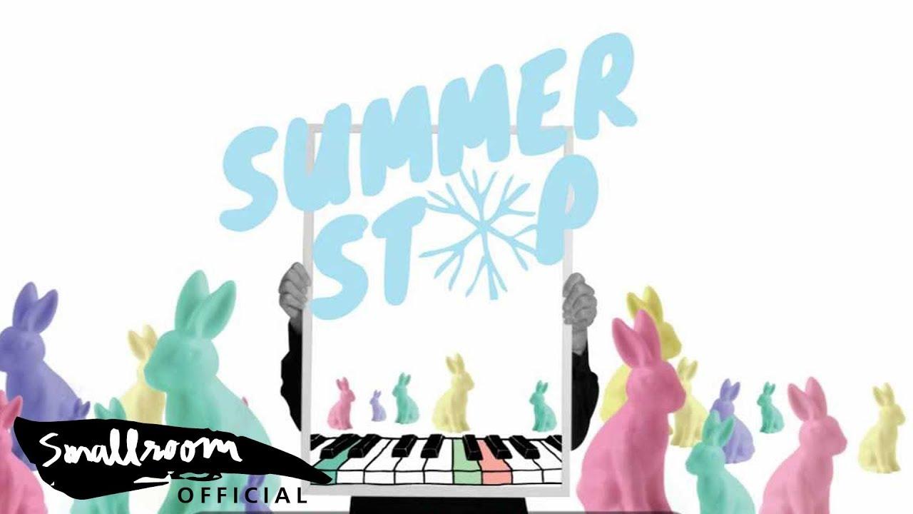 SUMMER STOP – อยากฟัง [Alternate Version]