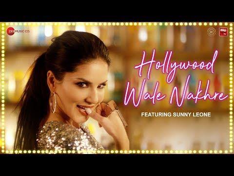 Download Sunny Leone - Hollywood Wale Nakhre | Upesh Jangwal | Tanveer Singh Kohli HD Mp4 3GP Video and MP3