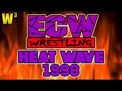 ECW Heatwave 1998 Review | Wrestling With Wregret