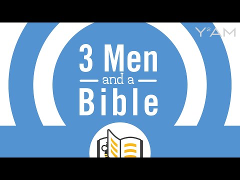 3 Men and a Bible # 21 | 10th Sunday of Luke