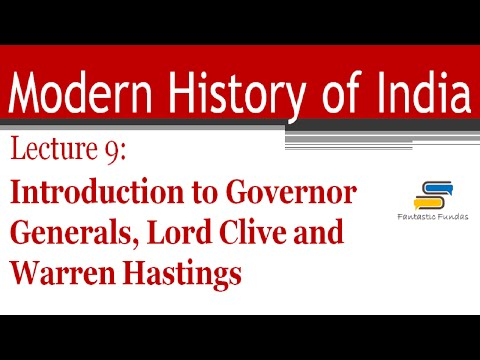 Lec 9-Introduction to Governor Generals,Clive,Warren Hastings with Fantastic Fundas | Modern History (видео)