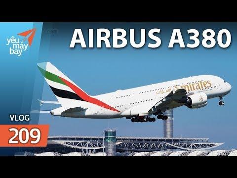 VLOG #209: Airbus A380 - Từ bình minh đến xế chiều | Yêu Máy Bay - Thời lượng: 10 phút.