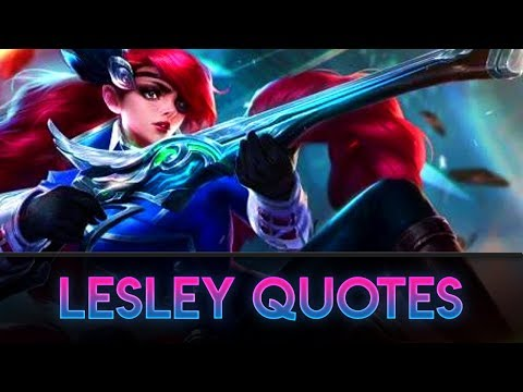 New Hero Lesley - Voice And Quote | Mobile Legends