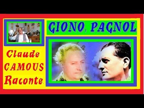 GIONO,  PAGNOL : « Claude Camous Raconte » deux visions différentes des « frères ennemis »