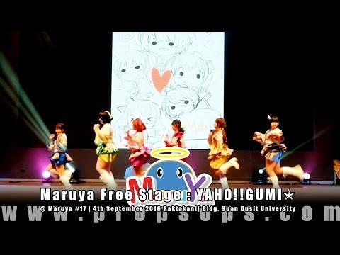 Maruya #17 | Maruya Free Stage : YaHO!! GUMi☆