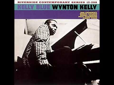 Wynton Kelly – Kelly Blue (Full Album)