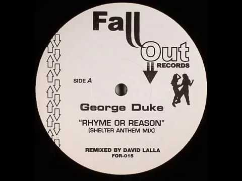 Video George Duke  -  Rhyme Or Reason (Shelter Anthem Mix) download in MP3, 3GP, MP4, WEBM, AVI, FLV January 2017