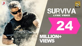 Vivegam - Surviva Tamil Lyric - Anirudh Feat Yogi B, Mali Manoj | Ajith Kumar | Siva