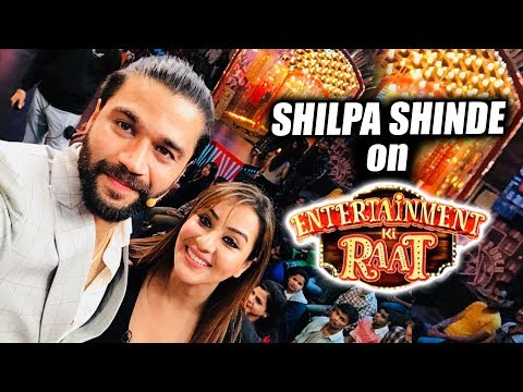 Shilpa Shinde On Entertainment Ki Raat With Vikas Gupta, Arshi Khan And Puneesh Sharma