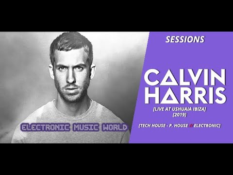 SESSIONS: Calvin Harris - Live at Ushuaia Ibiza 2019