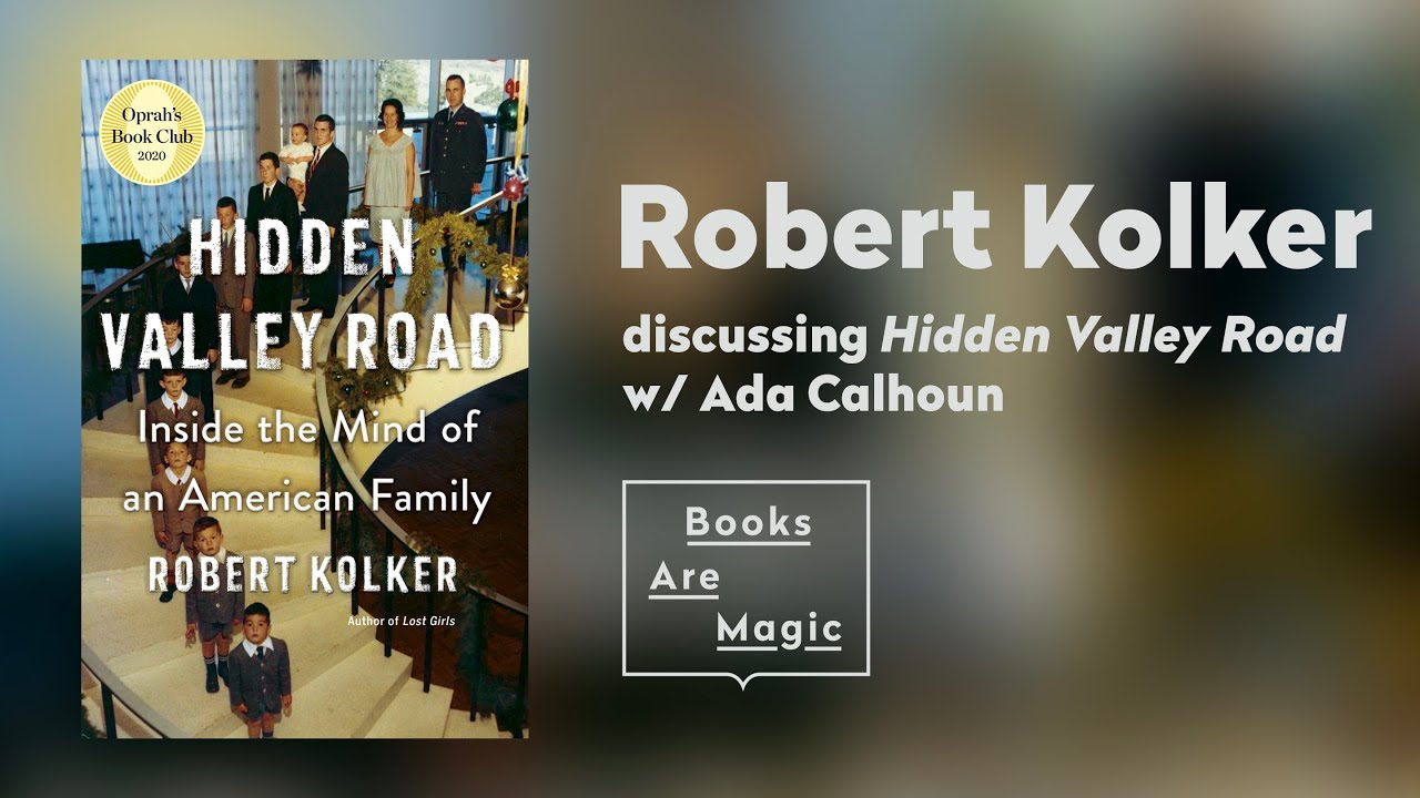 Books are Magic: HIDDEN VALLEY ROAD | Robert Kolker & Ada Calhoun
