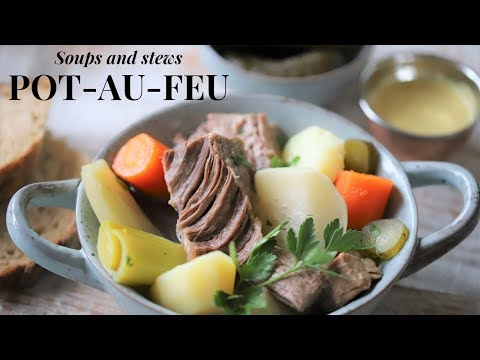 How To Make Pot Au Feu: The Mother Recipe Of French Soups ( Tutorial For Beginners)