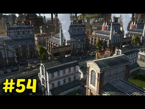 OVER PRODUCTION! - Let's Play ANNO 1800 - S2 Ep.54 [All DLC]