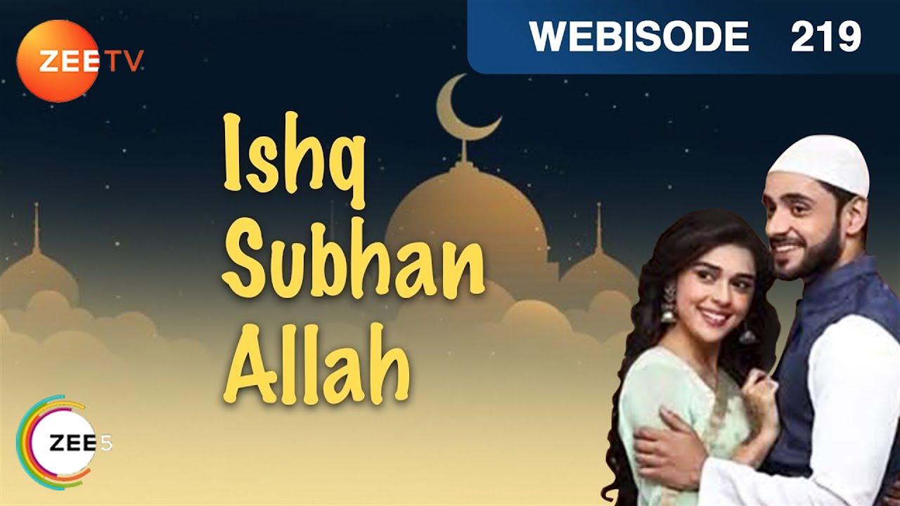 Ishq Subhan Allah – Episode 219 – Jan 9, 2019 | Webisode | Watch Full Episode on ZEE5
