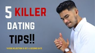 5 Successful Dating Tips | Make Sure You get a Second Date!