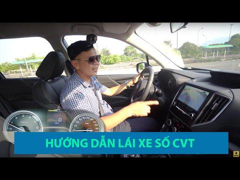Hướng dẫn lái xe số tự động vô cấp CVT 2019 CỰC ĐƠN GIẢN @ vcloz.com