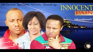 INNOCENT PAIN 1  -   Nigeria Nollywood Movie