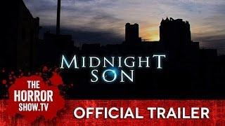 Nonton Midnight Son  Thehorrorshow Tv Trailer  Film Subtitle Indonesia Streaming Movie Download