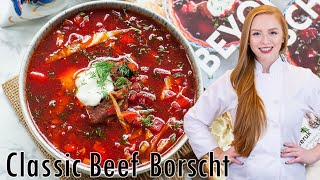 Classic Beef Borscht - Борщ by Tatyana's Everyday Food