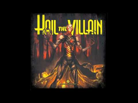Hail the Villain - Social Graces